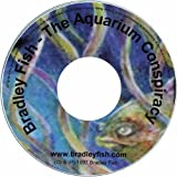 Aquarium Conspiracy by Bradley Fish