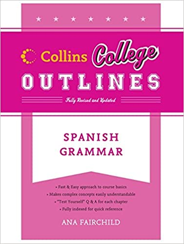 Amazon com: Spanish Grammar (Collins College Outlines