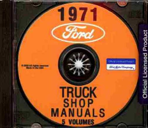 (STEP-BY-STEP 1971 FORD TRUCK & PICKUP FACTORY REPAIR SHOP & SERVICE MANUAL CD - INCLUDES F100 F150 F250 F350 F500 F600 TO F7000, B-Seroes. E-Series C-Series, W-Series, P-Series, WT-Series, L-Series, LN-series, LNT-Series, HT-Series 71)