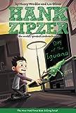 Day of the Iguana (Hank Zipzer: The World's Greatest Underachiever #3)