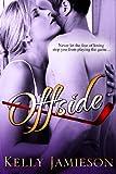 Offside: A Hockey Romance (Heller Brothers Hockey Book 5)