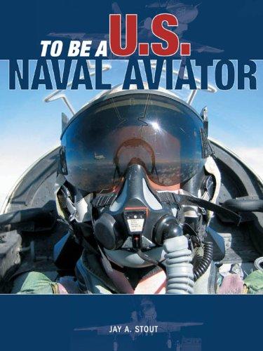 To Be a U.S. Naval Aviator - Us Aviators