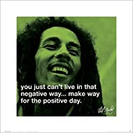 Bob Marley Positive Day iPhilosophy Reggae Rastafarian Music Lyrics Icon Poster Print 16 by 16