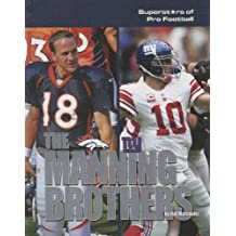 The Manning Brothers (Superstars of Pro Football)