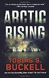 Arctic Rising: A Novel