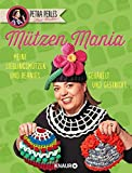 Petra Perles Hot Wollée MützenMania: Meine Lieblingsmützen und Beanies - gehäkelt und gestrickt