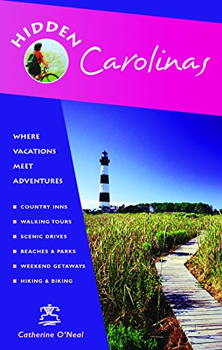 Hidden Carolinas: Including Ashville, Great Smoky Mountains, Outer Banks, and Charleston (Sc Charleston Of America North Bank)