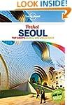 Lonely Planet Pocket Seoul 1st Ed.: 1...