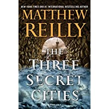 The Three Secret Cities (Jack West, Jr. Book 5)