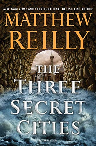 The Three Secret Cities (Jack West, Jr. Book - Bar Iii Ring