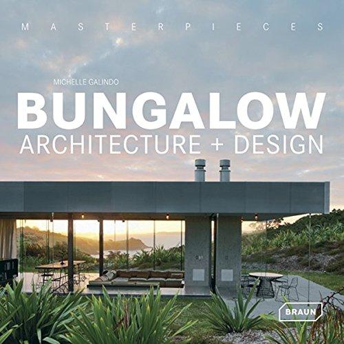 Masterpieces Bungalow Architecture Design Michelle Galindo