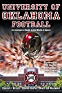 University of Oklahoma Football: An Interactive Guide to the World of Sports (Sports by the Numbers)