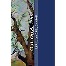 Out On A Limb: A Literary Memoir