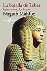 La batalla de Tebas par Naguib Mahfuz