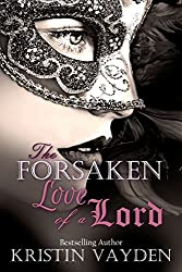 The Forsaken Love of A Lord (English Edition)