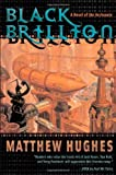 Black Brillion, Matthew Hughes, 0765308657