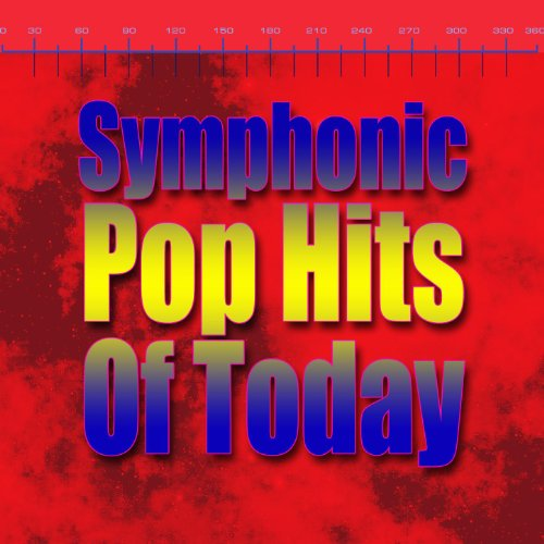 Symphonic Pop Hits Of Today