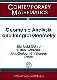Geometric Analysis and Integral Geometry, , 0821887386