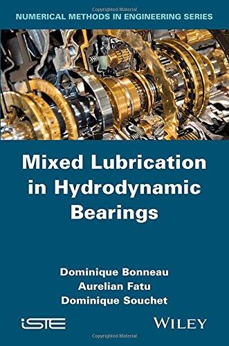 Mixed Lubrication in Hydrodynamic Bearings (Numerical Methods in Engineering)