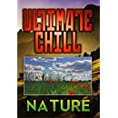 Ultimate Chill: Nature