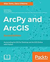 ArcPy and ArcGIS, 2nd Edition Front Cover
