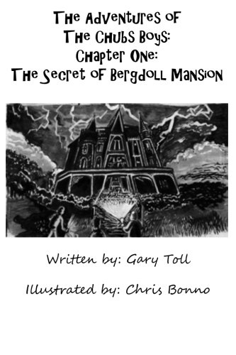 Download The Adventures of The Chubs Boys: The Secret of Bergdoll Mansion pdf epub