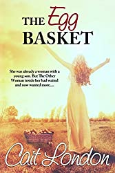 The Egg Basket (The Basket Series Book 2)