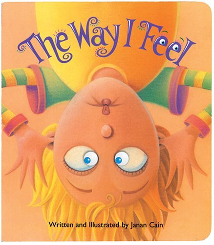 The Way I Feel by Janan Cain (2006-01-02)