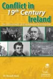 img - for Conflict in 19th Century Ireland: The Development of Unionism and Nationalism book / textbook / text book