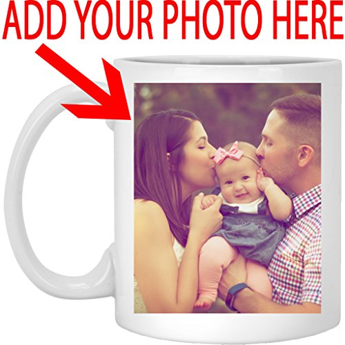 Customized Mug - Personalized Coffee Mug for Father Day - Add Your Photo/Logo to Customized Travel, Beer Mug - Great Quality for Gift (White, 11 oz)