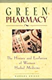 Green Pharmacy, Barbara Griggs, 0892817275
