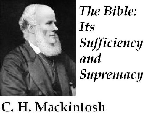 The Bible: Its Sufficiency and Supremacy