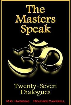 The Masters Speak - Twenty-Seven Dialogues