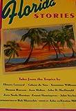 Florida Stories, John Miller, 0811804577