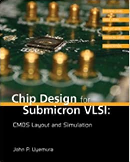 {* EXCLUSIVE *} Chip Design For Submicron VLSI: CMOS Layout And Simulation. llama traves Reune recibio correcty