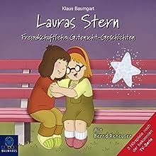 Freundschaftliche Gutenacht-Geschichten (Lauras Stern - Gutenacht-Geschichten 12) Hörspiel von Klaus Baumgart Gesprochen von: Bernd Reheuser