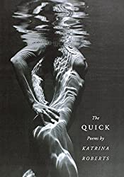 The Quick (Pacific Northwest Poetry Series)