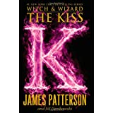 The Kiss (Witch & Wizard (4))