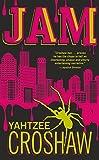 Jam by Yahtzee Croshaw (2012-10-23)