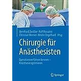 Chirurgie für Anästhesisten: Operationsverfahren kennen - Anästhesie optimieren (German Edition)
