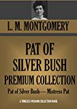 Pat of Silver Bush by L. M. Montgomery front cover