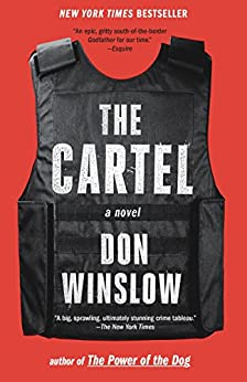 The Cartel: A novel by [Winslow, Don]