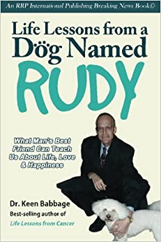 Life Lessons from a Dog Named Rudy
