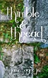 Thimble and Thread, James Agee, 1492149748
