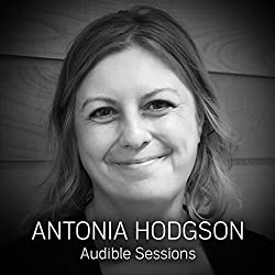 FREE: Audible Sessions with Antonia Hodgson