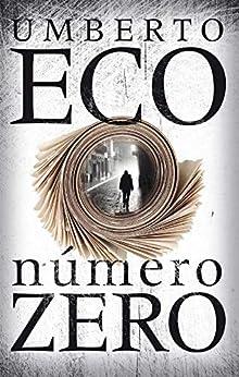 Número zero por [Eco, Umberto]