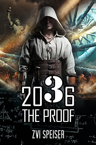 2036 The Proof by Zvi Speiser ebook deal