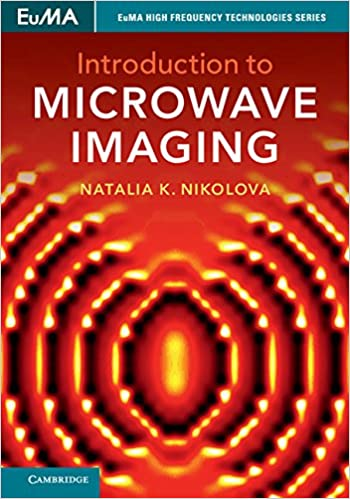 Introduction to microwave imaging euma high frequency technologies introduction to microwave imaging euma high frequency technologies series 1st edition kindle edition fandeluxe Images