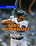 Meet Alex Rodriguez, John Smithwick, 1404236368