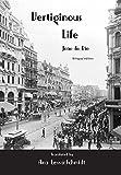 img - for Vertiginous Life: Bilingual Edition book / textbook / text book